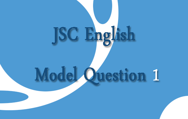 JSC English Model Question 1
