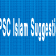PSC Islam Suggestion